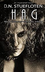 HAG: Book three of the Lola Trilogy
