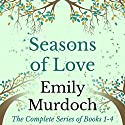Seasons of Love Audiobook by Emily Murdoch Narrated by Virginia Ferguson