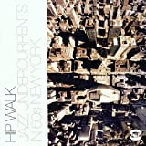 The Hip Walk: Jazz Undercurrents in 60s New York by VARIOUS ARTISTS (2002-05-07)