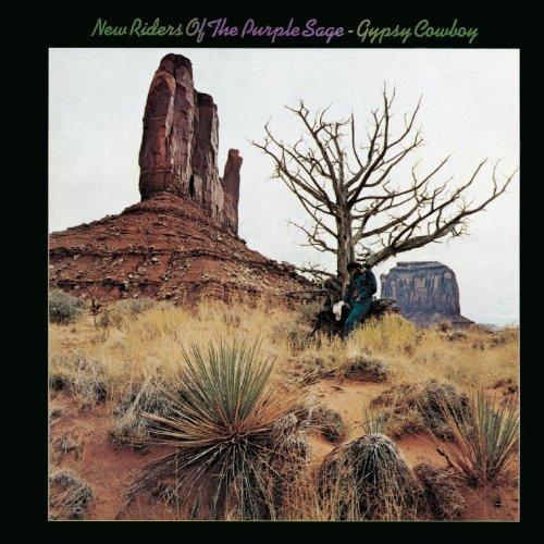Gypsy Cowboy (New Riders Of The Purple Sage Gypsy Cowboy)