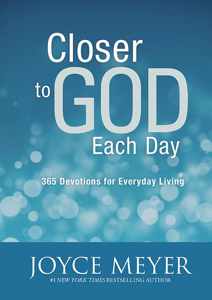 Read Online Closer to God Each Day: 365 Devotions for Everyday Living PDF