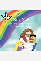 Why Me?: A Child's Guide to Spiritual Restoration from Sexual Abuse Paperback