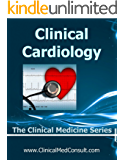 Clinical Cardiology - 2018 (The Clinical Medicine Series) (English Edition)