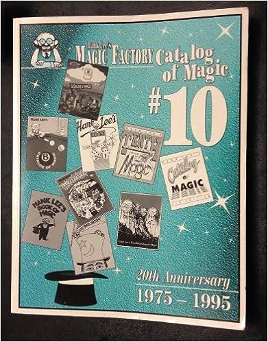 Image for Hank Lee's Magic Factory Catalog of Magic # 10 20th Anniversary 1975-1995