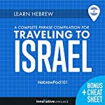Learn Hebrew: A Complete Phrase Compilation for Traveling to Israel |  Innovative Language Learning LLC