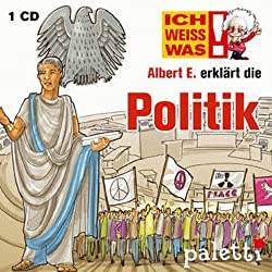 Albert E. erklärt Politik (Ich weiß was)