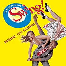 Swing! (Original Broadway Cast)