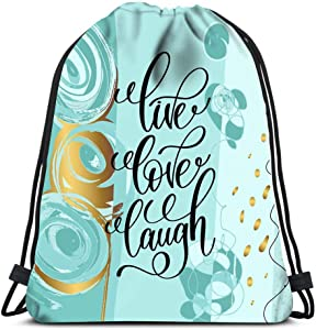 Drawstring Backpack Live Love Laugh Positive Quote Laundry Bag Gym Yoga Bag