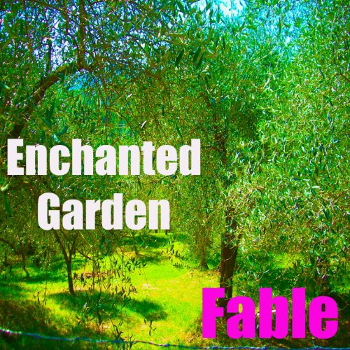 Amazon.com: Enchanted Garden: Fable: MP3 Downloads
