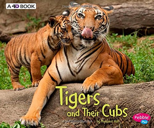 Tigers and Their Cubs: A 4D Book (Animal Offspring)