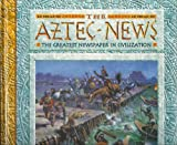 The Aztec News, Philip Steele, 0836827775