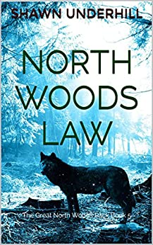 Image result for north woods law underhill