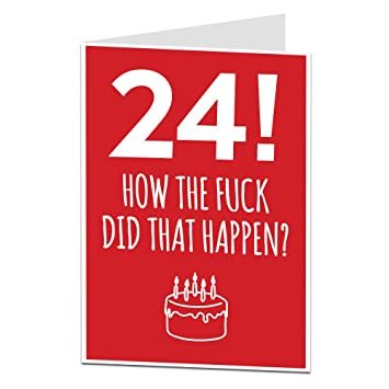 24th Birthday Card Funny Cool Design For Him Her Other Ages Available Amazoncouk Office Products