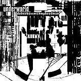 Underworld : Dubnobasswithmyheadman