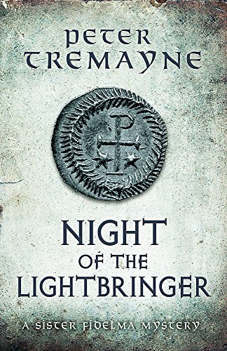 Night of the Lightbringer (Sister Fidelma Mysteries Book 28): An unputdownable Celtic mystery (Raven Night Date)