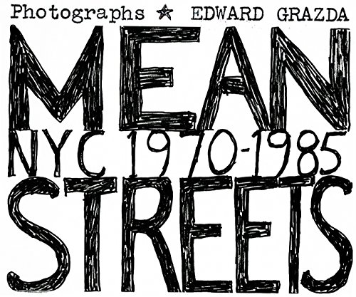 The black and white photos in Mean Streets, collected here in print for the first time, offer a look at the infamously hardscrabble NYC in the 70s and 80s captured with the deliberate and elegant eye that propelled Grazda to further success.In the la...