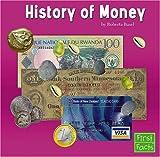The History of Money, Roberta Basel, 0736853960