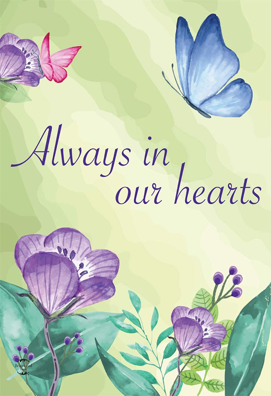 "Briarwood Lane Always in Our Hearts Floral Garden Flag Bereavement 12.5"" x 18"""