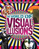 The World of Visual Illusions, Gianni A. Sarcone and Marie-Jo Waeber, 1848586647