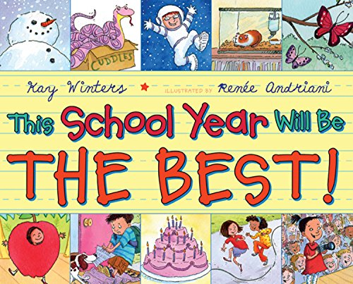 This School Year Will Be the BEST! by Dutton Juvenile