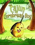 The Cajun Cornbread Boy, Dianne de Las Casas, 1589802241