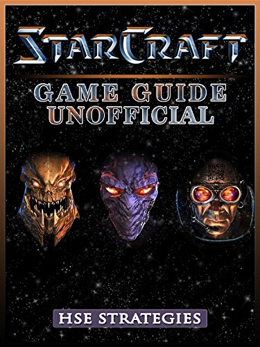 StarCraft Remastered Game Guide Unofficial