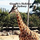 Giraffe's Holiday in Sydney, Gary Boddy, 1847999190