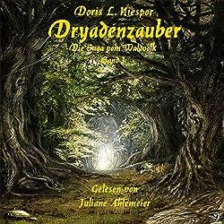 Dryadenzauber (Die Saga vom Waldvolk 1)