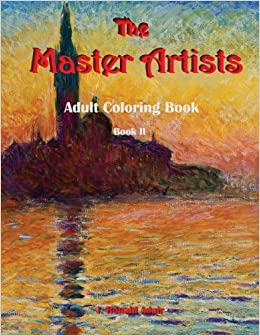 Book The Master Artists Adult Coloring Book: Book II: Volume 2
