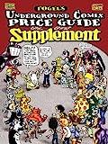 Fogel's Underground Comix Price Guide Supplement, Fogel, Dan, 0977948250
