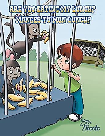 Are You Eating My Lunch? (English Edition) eBook: Dr. Nicole ...