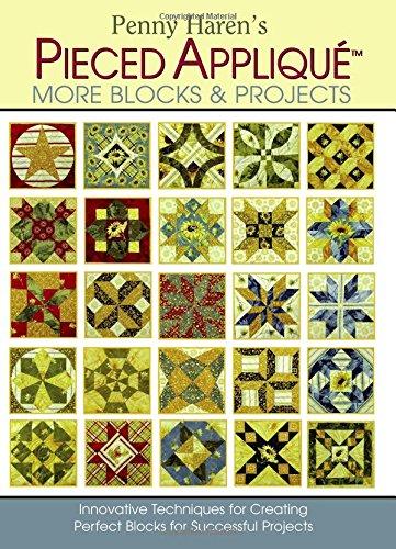 Penny Haren's Pieced Applique More Blocks & Projects pdf epub