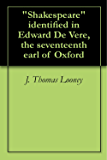 """""""Shakespeare"""" identified in Edward De Vere, the seventeenth earl of Oxford"""