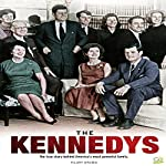 The Kennedys: The True Story Behind America's Most Powerful Family | Go Entertain,Hilary Brown