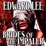 Brides of the Impaler | Edward Lee