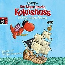 Der kleine Drache Kokosnuss und die wilden Piraten (Der kleine Drache Kokosnuss 10) Hörbuch von Ingo Siegner Gesprochen von: Philipp Schepmann