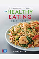 The American Cancer Society's New Healthy Eating Cookbook (Healthy for Life) Paperback