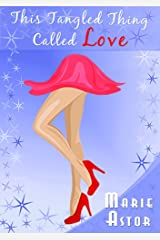 This Tangled Thing Called Love Kindle Edition