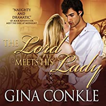 The Lord Meets His Lady Audiobook by Gina Conkle Narrated by Rosalyn Landor