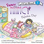Fancy Nancy: Pajama Day | Jane O'Connor,Robin Preiss Glasser