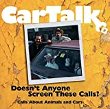 img - for Car Talk: Doesn't Anyone Screen These Calls?: Calls About Animals and Cars book / textbook / text book