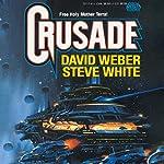 Crusade: Starfire, Book 1 | David Weber,Steve White