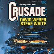 Crusade: Starfire, Book 1 | David Weber, Steve White