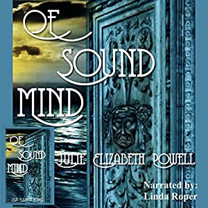 Of Sound Mind Audiobook