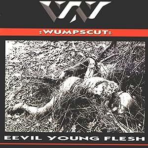 Eevil Young Flesh