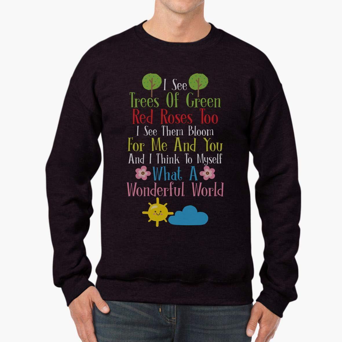 tee Myself What A Wonderful World Peace Soul Unisex Sweatshirt