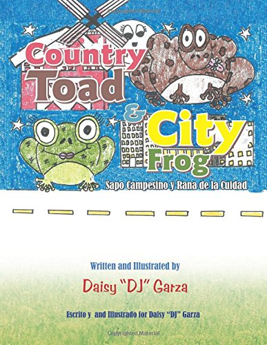 Country Toad & City Frog: Sapo Campesino y Rana de La Cuidad PDF