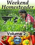 Weekend Homesteader: May