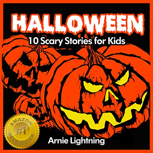Halloween: Scary Halloween Stories for Kids (Halloween Series Book 1) -