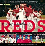 The Wire-to-Wire Reds, John Erardi and Joel Luckhaupt, 1578604656